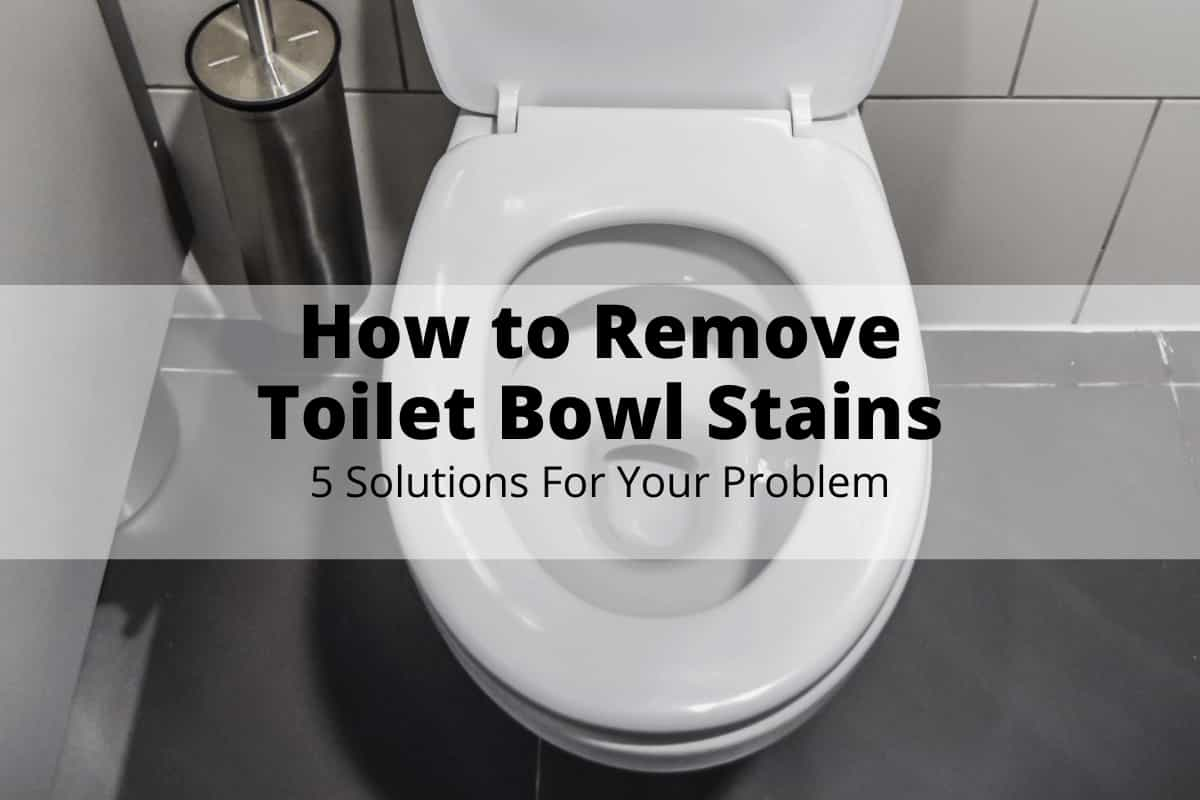 how-to-remove-toilet-bowl-stains